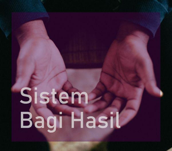 Sistem Bagi Hasil Syariah