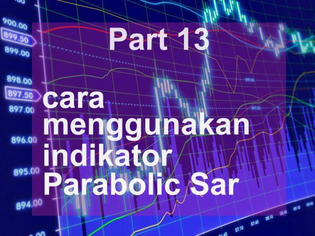 Cara menggunakan parabolic sar