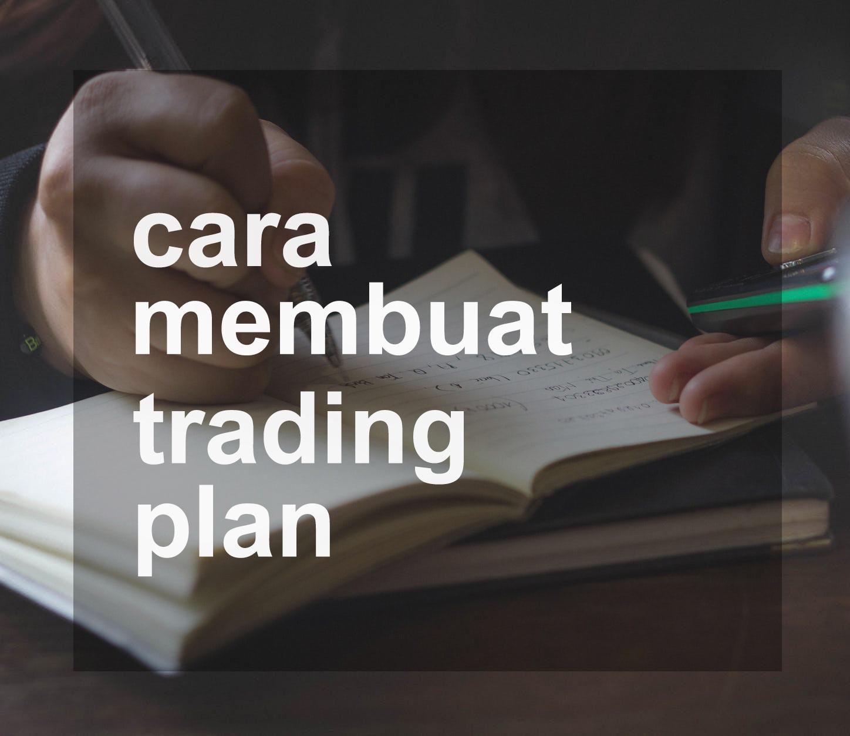 Cara Membuat Trading Plan Untuk Trading Saham