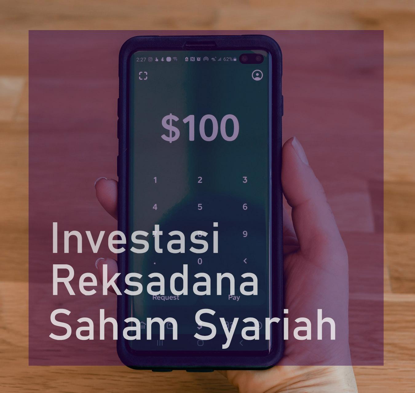 Cara Investasi Reksadana Saham Syariah